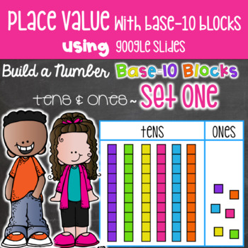 Place Value with Base 10 Build a Number Using Google Slides & Google Classroom