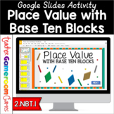 Place Value with Base Ten Blocks Activity