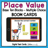Place Value with Base Ten Blocks BOOM Cards™