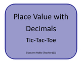 Place Value with Decimals Tic-Tac-Toe