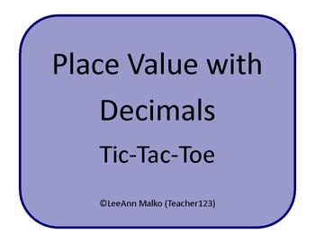 Place Value with Decimals Tic-Tac-Toe