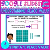 Place Value with Hundreds, Tens and Ones Google Slides Distance Learning