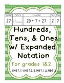 Place Value with Expanded Notation, 100s, 10s, and 1s for