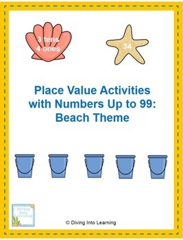 Place Value with Numbers Up to 99: Beach Theme