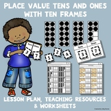 Place Value with Ten Frames Tens and Ones Lesson Plan with