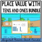 Place Value with Tens and Ones Bundle {Digital Boom Task Cards}