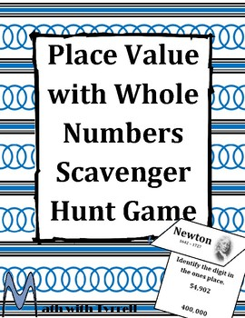Place Value with Whole Numbers Scavenger Hunt Game