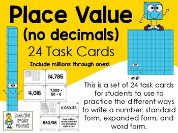 Place Value (with no decimals) Task Cards - 24 Total Cards and Info Posters