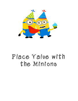 Place Value with the Minions