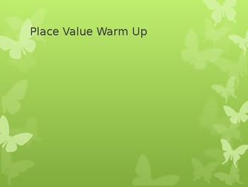 Place Vlaue Warm Up
