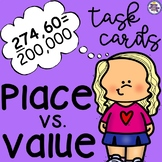 Place Vs. Value Task Cards - Position of a Digit