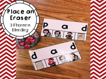 Place an Eraser 3 Phoneme Blending