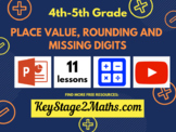 Place value, rounding and missing digits   Addition and Subtraction