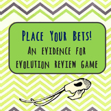 Place your bets: An evidence for evolution review game