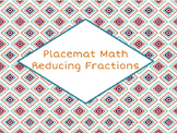 Placemat Math Reducing Fractions