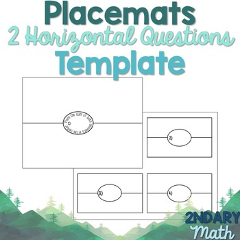 Placemat Template- 2 Questions per Page (Horizontal and Vertical)