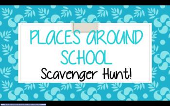 Places Around School Scavenger Hunt !