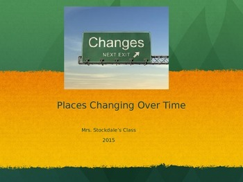 Places Changing Over Time Powerpoint