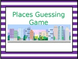 Places  Guessing Game