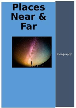 Places Near & Far : a Geography Study