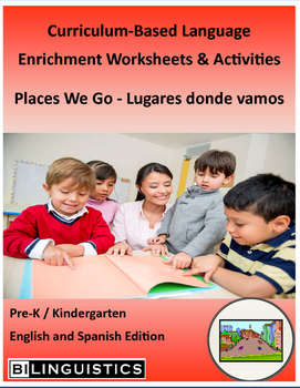 Places We Go - Curriculum‐Based Language Enrichment Worksheets & Activities