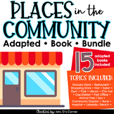 Places in the Community Adapted Book Bundle [15 places inc