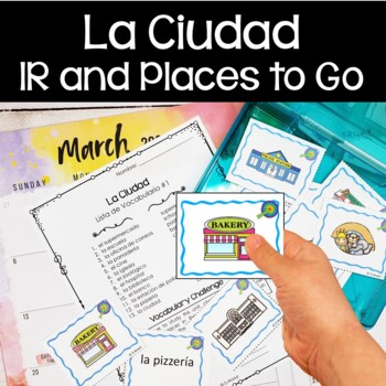 Spanish Verb IR and Places to Go:            7 Printables