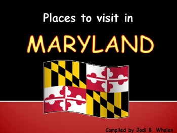 Places to Visit in Maryland Powerpoint
