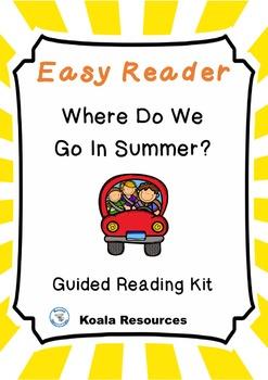 Where Do We Go In Summer Easy Reader - Summer Vacation Eme