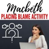 Placing Blame- Macbeth Activity