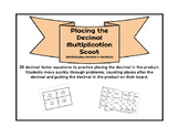 Placing the Decimal Multiplication Scoot