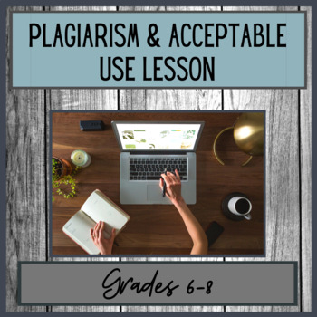 Plagiarism & Acceptable Use Lesson - Jr. High