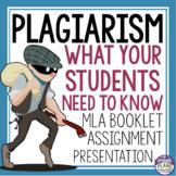 PLAGIARISM PRESENTATION, MLA BOOKLET, & ASSIGNMENT
