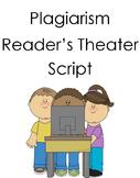 Plagiarism Readers Theater script