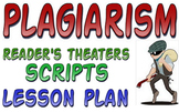 Plagiarism: readers theater & lesson plan