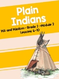 Plain Indians (Wit and Wisdom Grade 2 Module 2 Lessons 6-10)