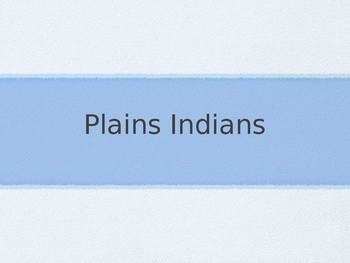 Plains Indians Powerpoint