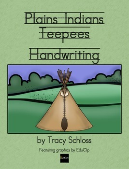 Plains Indians Teepee - Handwriting w/o Tears, D'Nealian &