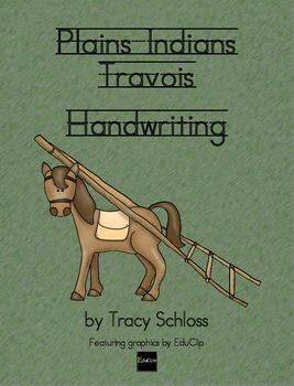 Plains Indians Travois - Handwriting w/o Tears, D'Nealian & Zaner Bloser Style