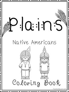 Plains Native Americans Coloring Book worksheets. Preschool-2nd Grade.