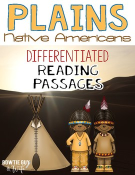 Plains Native Americans Differentiated Reading Passages & Questions