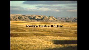 Plains Powerpoint / Aboriginal Native Studies Canada