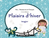 Plaisirs d'hiver - Winter vocabulary / FSL et ressources e