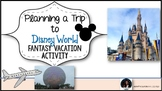 Plan A Trip To Disney World Fantasy Activity Be A  Travel Agent