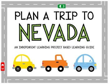 Plan A Trip to Nevada - Project Based Learning Activity