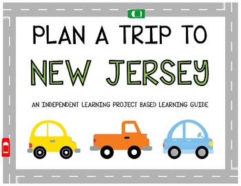 Plan A Trip to New Jersey - Project Based Learning Activity