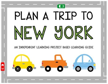 Plan A Trip to New York - Project Based Learning Activity
