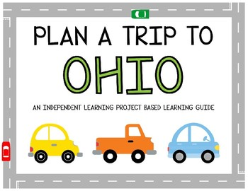 Plan A Trip to Ohio - Project Based Learning Activity