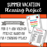 Summer Vacation Planning Project - Distance Learning