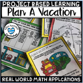Plan A Vacation Math Project Based Learning Math 5th Grade PBL